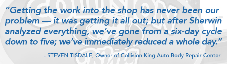 Sherwin Automotive Impact Assessment Promotional Quote Steven Tisdale Owner of Collision King Auto Body Repair Center